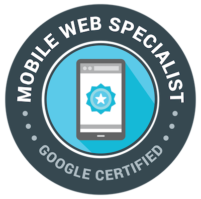 Google Certified Mobile Web Specialist